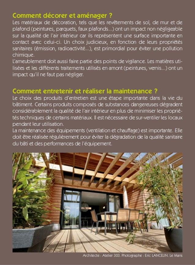 Comment décorer et aménager ? Les matériaux de décoration, tels que les revêtements de sol, de mur et de plafond (peinture...