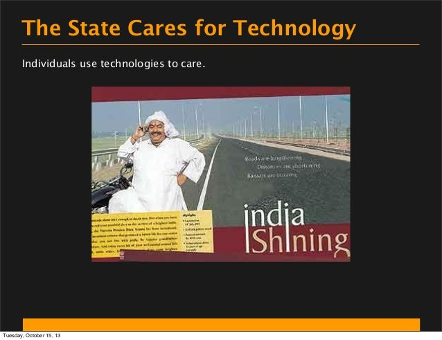 The State Cares for Technology Individuals use technologies to care.  Tuesday, October 15, 13