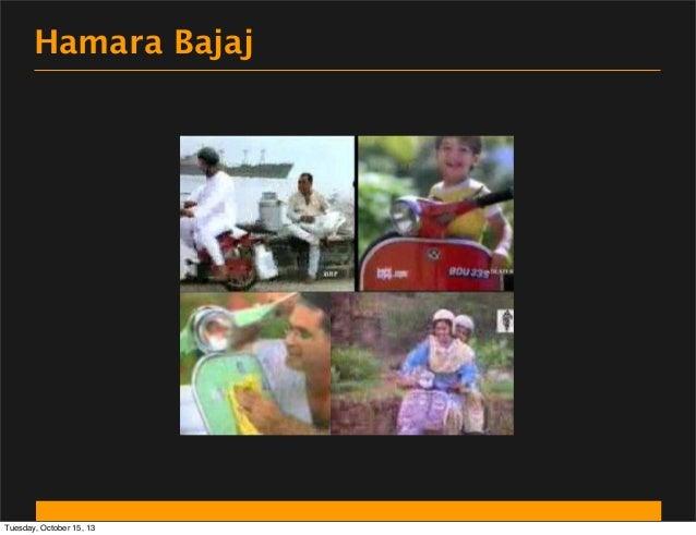 Hamara Bajaj  Tuesday, October 15, 13