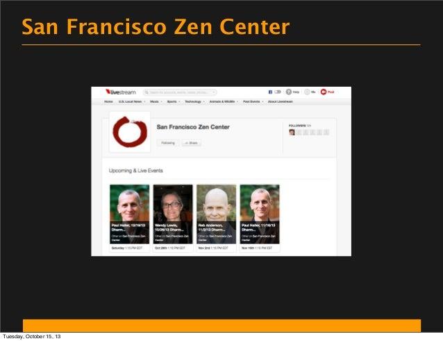San Francisco Zen Center  Tuesday, October 15, 13