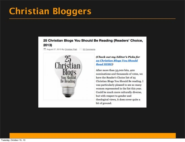 Christian Bloggers  Tuesday, October 15, 13