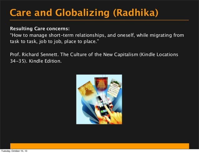 """Care and Globalizing (Radhika) Resulting Care concerns: """"How to manage short-term relationships, and oneself, while migrat..."""