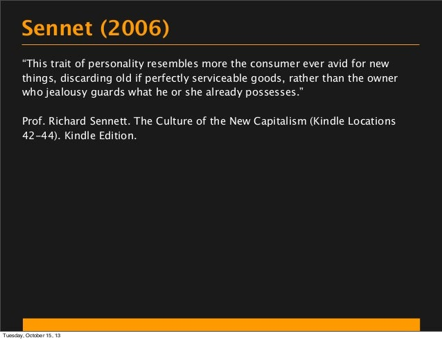 """Sennet (2006) """"This trait of personality resembles more the consumer ever avid for new things, discarding old if perfectly..."""