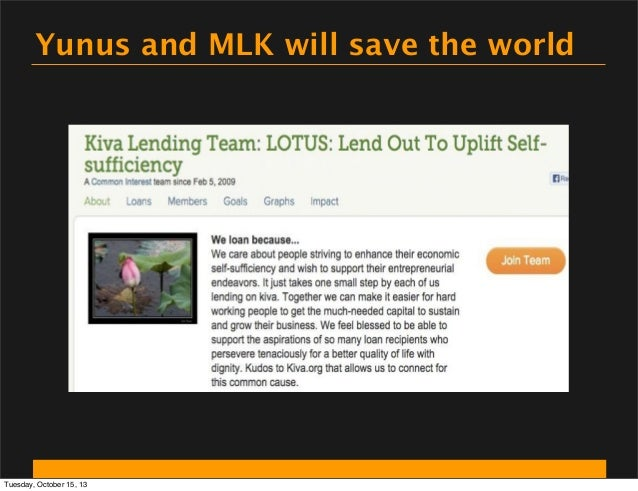 Yunus and MLK will save the world  Tuesday, October 15, 13
