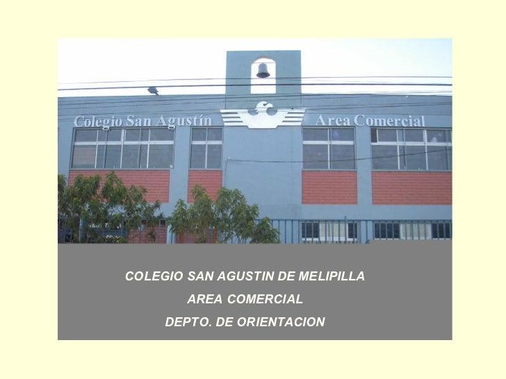 COLEGIO SAN AGUSTIN DE MELIPILLA AREA COMERCIAL DEPTO. DE ORIENTACION