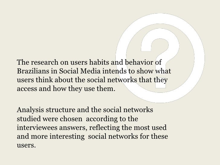 Behavioral habits in the use of Social Media by Brazilian users - 2012 Slide 2