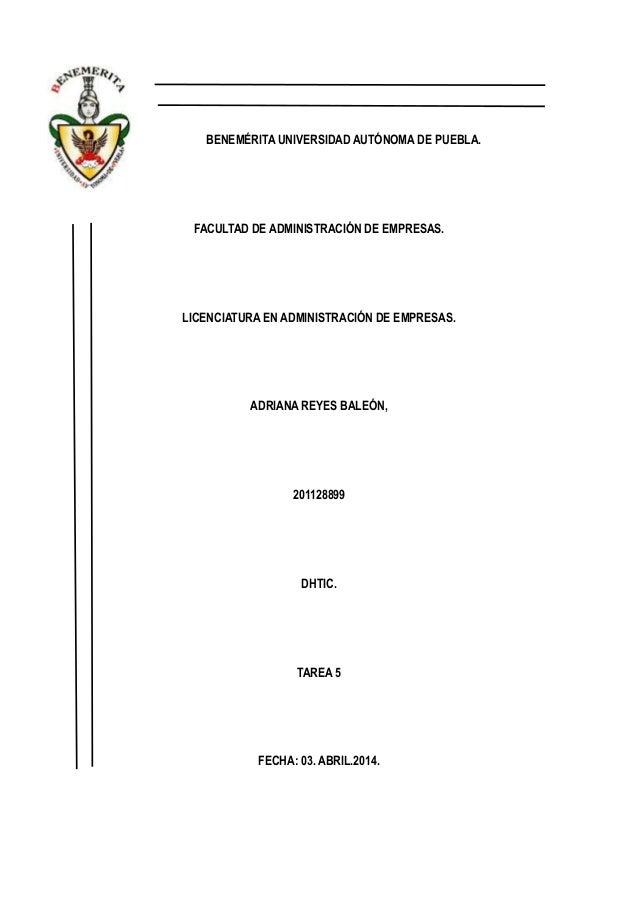 BENEMÉRITA UNIVERSIDAD AUTÓNOMA DE PUEBLA. FACULTAD DE ADMINISTRACIÓN DE EMPRESAS. LICENCIATURA EN ADMINISTRACIÓN DE EMPRE...