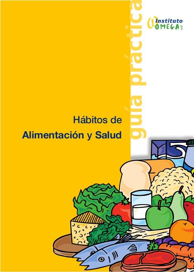 guíapráctic Hábitos de Alimentación y Salud
