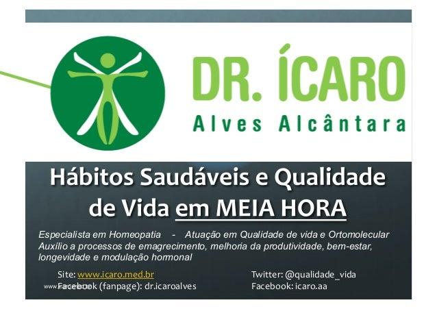 Especialista em Homeopatia - Atuação em Qualidade de vida e Ortomolecular Auxílio a processos de emagrecimento, melhoria d...