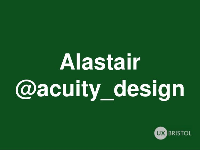 Alastair @acuity_design