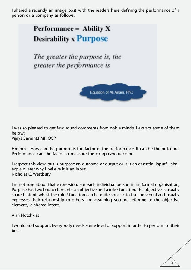 19 I shared a recently an image post with the readers here defining the performance of a person or a company as follows: I...