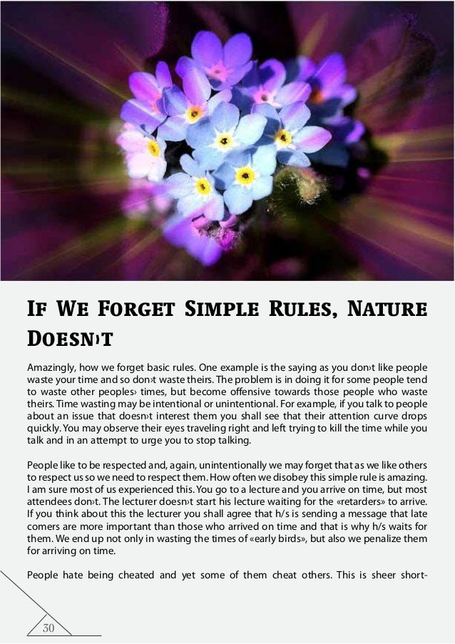 30 If We Forget Simple Rules, Nature Doesn›t Amazingly, how we forget basic rules. One example is the saying as you don›t ...