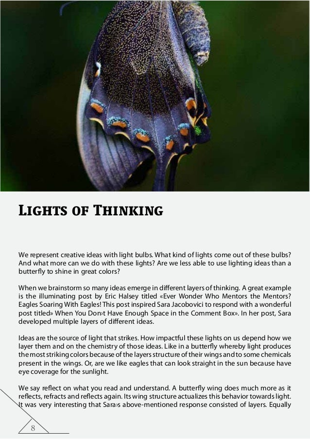 8 Lights of Thinking We represent creative ideas with light bulbs. What kind of lights come out of these bulbs? And what m...