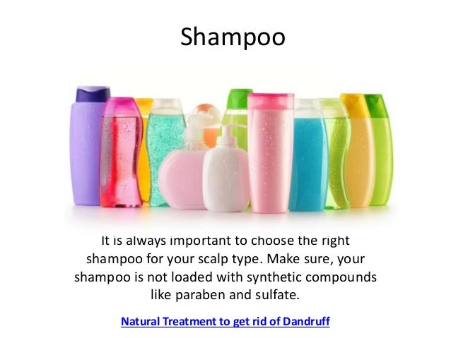 Shampoo It is always important to choose the right shampoo for your scalp type. Make sure, your shampoo is not loaded with...
