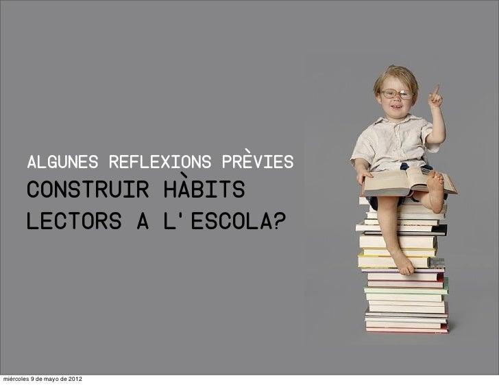 Els hàbits de lectura: dels perfils lectors a la intervenció docent - Mireia Manresa Slide 2