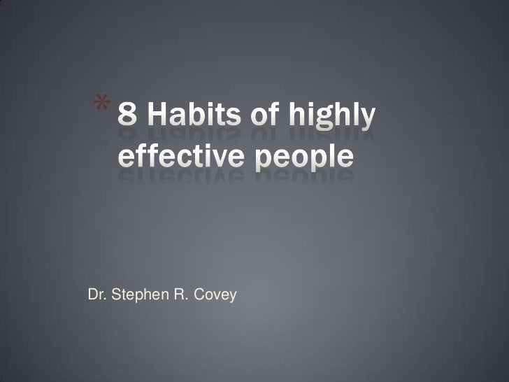 *Dr. Stephen R. Covey