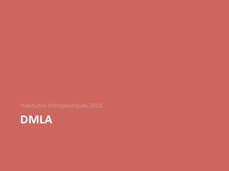 Habitudes thérapeu/ques 2012 DMLA