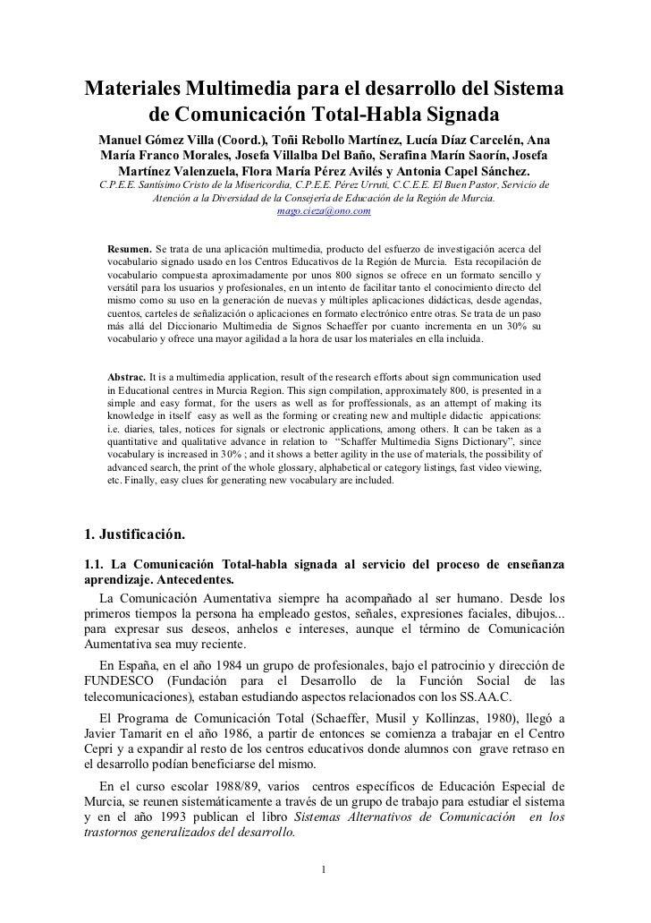 Materiales Multimedia para el desarrollo del Sistema      de Comunicación Total-Habla Signada  Manuel Gómez Villa (Coord.)...