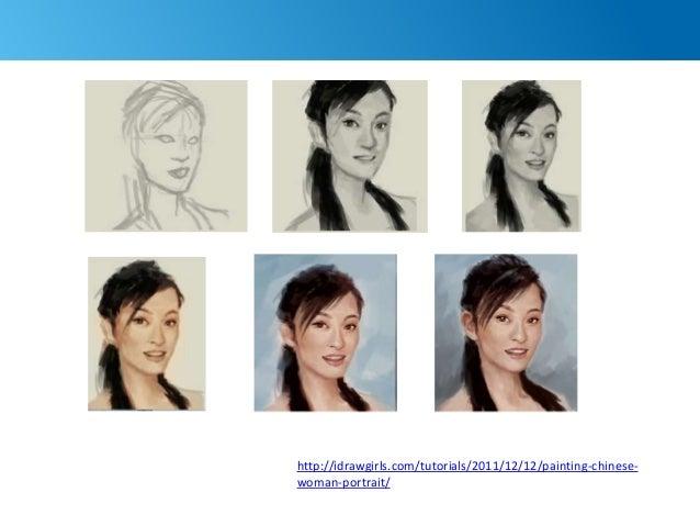 75 http://idrawgirls.com/tutorials/2011/12/12/painting-chinese- woman-portrait/