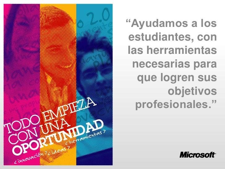 """""""Ayudamos a los estudiantes, con las herramientas necesarias para que logren sus objetivos profesionales.""""<br />"""
