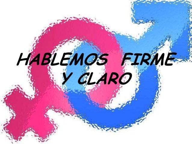 HABLEMOS FIRME Y CLARO