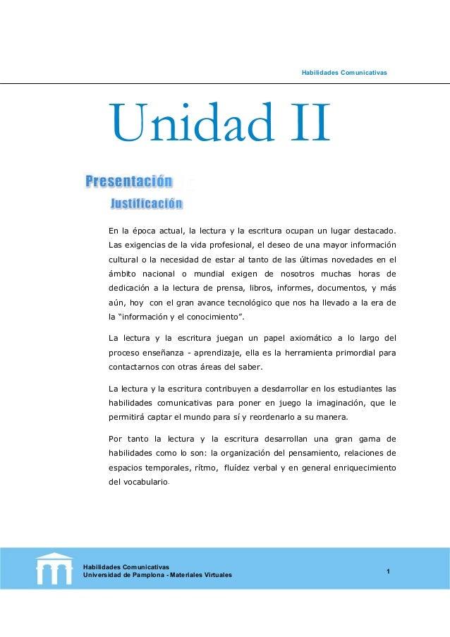 Habilidades Comunicativas Habilidades Comunicativas Universidad de Pamplona - Materiales Virtuales 1 En la época actual, l...