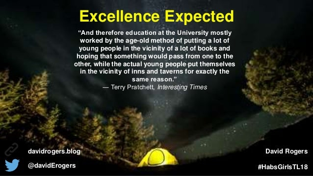 "Excellence Expected davidrogers.blog @davidErogers David Rogers #HabsGirlsTL18 ""And therefore education at the University ..."