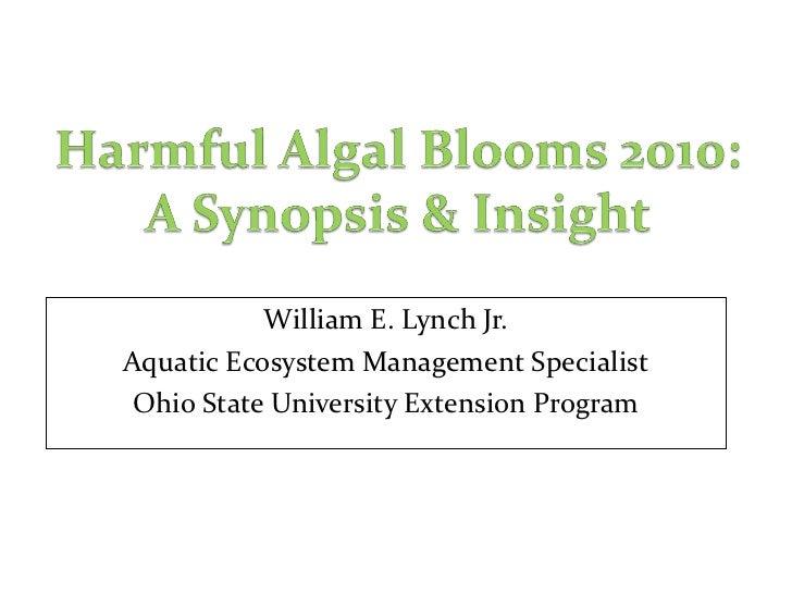 William E. Lynch Jr. Aquatic Ecosystem Management Specialist Ohio State University Extension Program