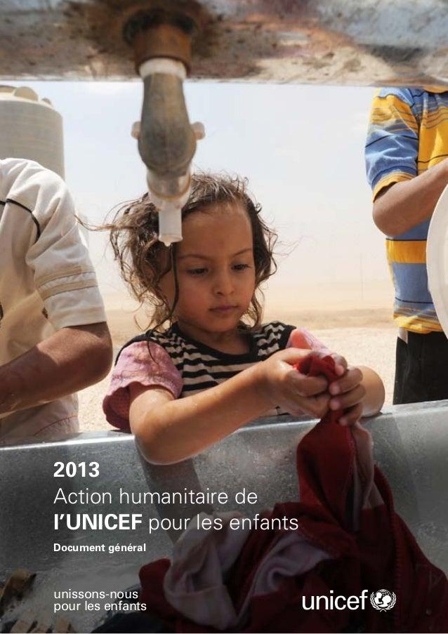 2013Action humanitaire del'UNICEF pour les enfantsDocument généralunissons-nouspour les enfants