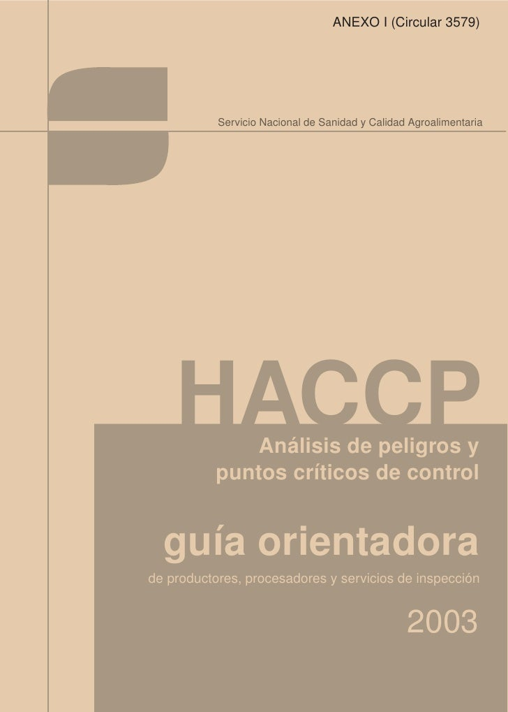 ANEXO I (Circular 3579)                Servicio Nacional de Sanidad y Calidad Agroalimentaria         HACCP    Análisis de...