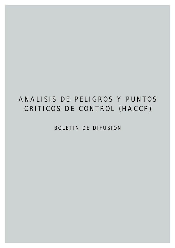 ANALISIS DE PELIGROS Y PUNTOS  CRITICOS DE CONTROL (HACCP)         BOLETIN DE DIFUSION