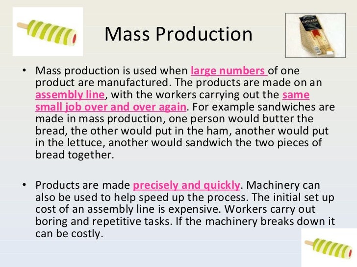 Mass production example