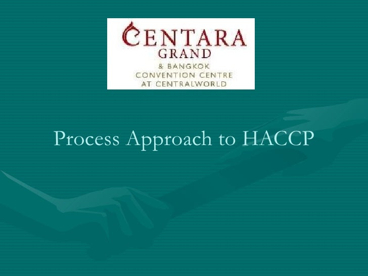 Process Approach to HACCP