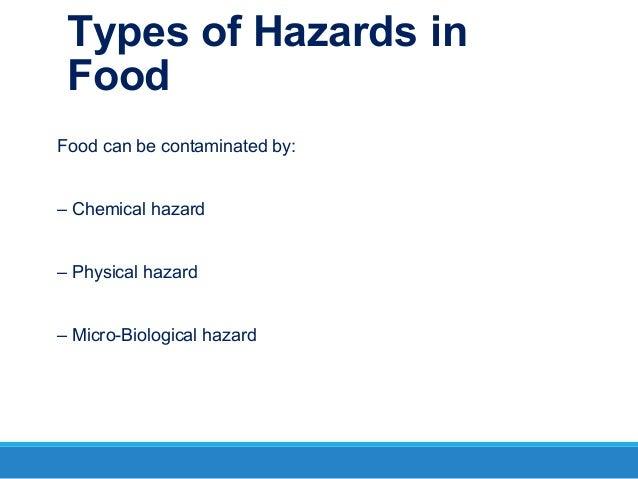 Types Of Hazard That Make Food Unsafe