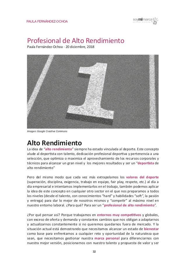 PAULA FERNÁNDEZ-OCHOA 32 Profesional de Alto Rendimiento Paula Fernández-Ochoa - 20 diciembre, 2018 Alto Rendimiento La id...
