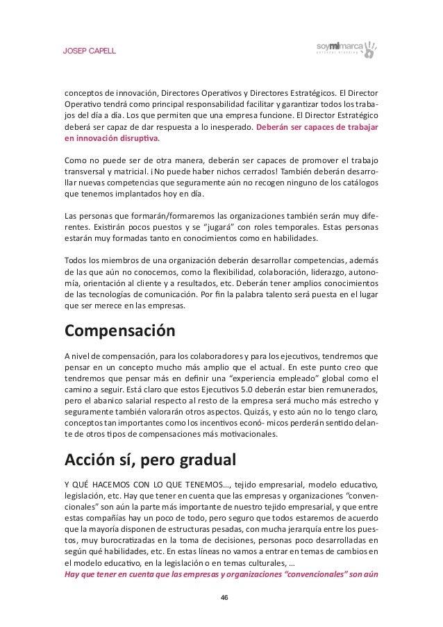 JOSEP CAPELL 46 conceptos de innovación, Directores Operativos y Directores Estratégicos. El Director Operativo tendrá com...