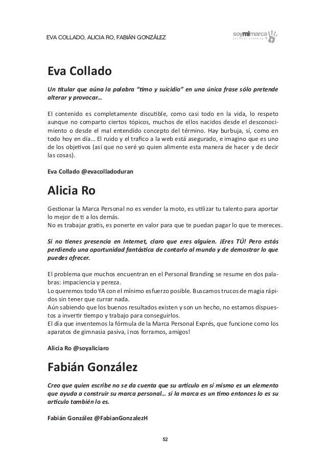 """EVA COLLADO, ALICIA RO, FABIÁN GONZÁLEZ 52 Eva Collado Un titular que aúna la palabra """"timo y suicidio"""" en una única frase..."""