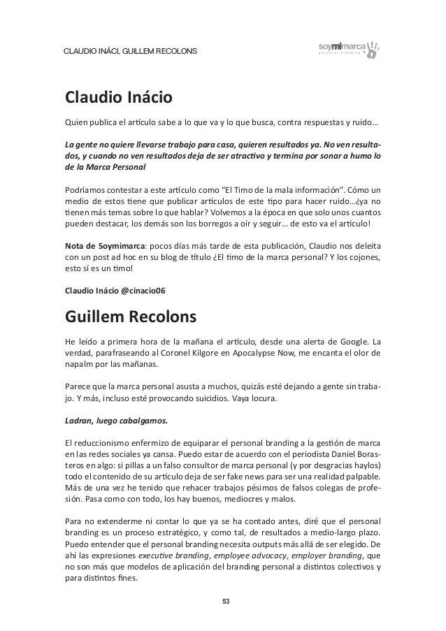 CLAUDIO INÁCI, GUILLEM RECOLONS 53 Claudio Inácio Quien publica el artículo sabe a lo que va y lo que busca, contra respue...