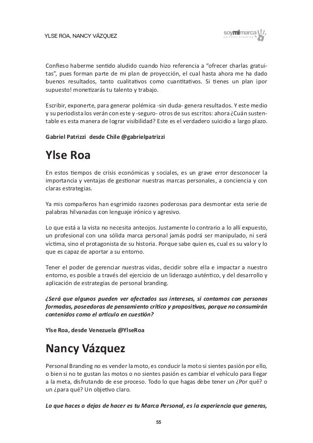 """YLSE ROA, NANCY VÁZQUEZ 55 Confieso haberme sentido aludido cuando hizo referencia a """"ofrecer charlas gratui- tas"""", pues fo..."""