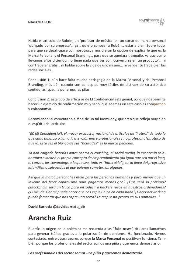ARANCHA RUIZ 57 Habla el artículo de Rubén, un 'profesor de música' en un curso de marca personal 'obligado por su empresa...