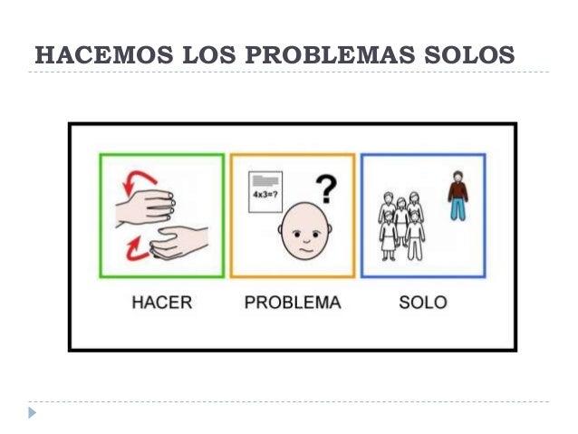 HACEMOS LOS PROBLEMAS SOLOS