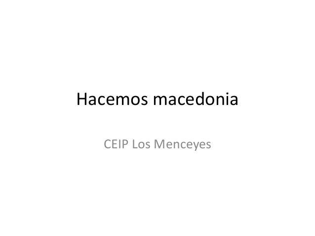 Hacemos macedonia CEIP Los Menceyes