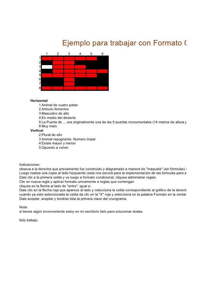 Ejemplo para trabajar con Formato Condici                      1   2     3       4      5      6                  1       ...