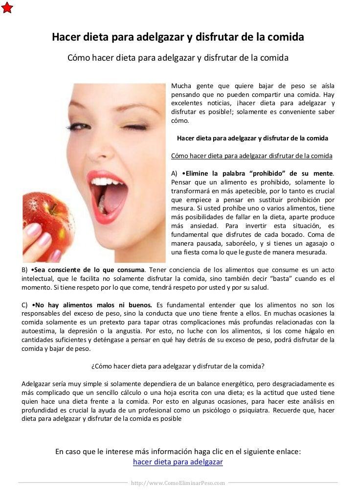 Hacer dieta para adelgazar y disfrutar de la comida               Cómo hacer dieta para adelgazar y disfrutar de la comida...