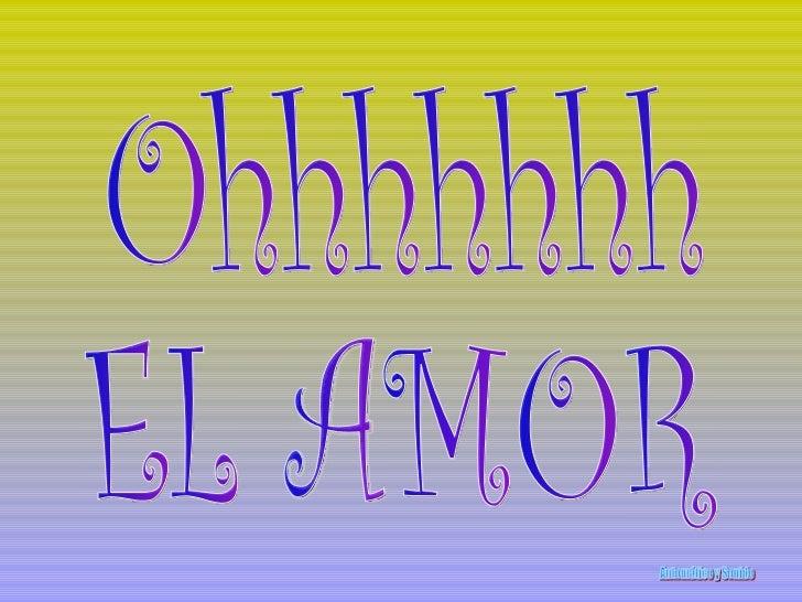 Ohhhhhhh EL AMOR Automático y Sonido