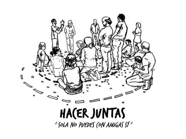 HACER JUNTAS  ' SOLA NO PUEDES CON AMIGAS SÍ '