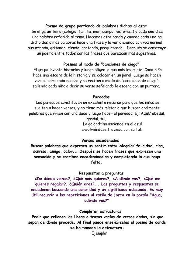 Poema de grupo partiendo de palabras dichas al azar  Se elige un tema (colegio, familia, mar, campo, historia...) y cada u...