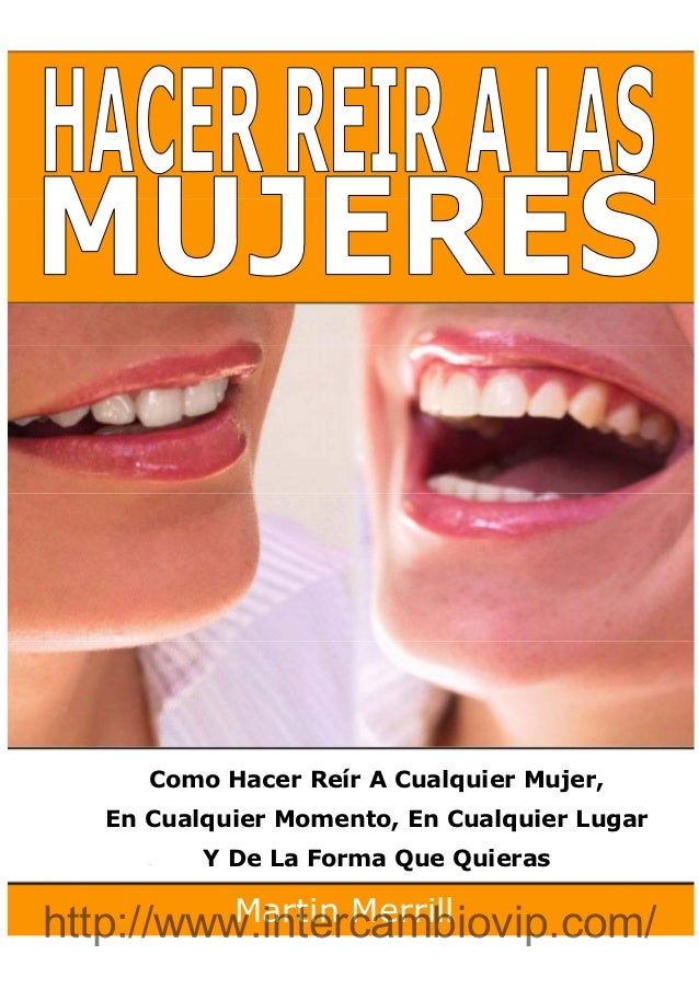 Hacer Reir A Las Mujers