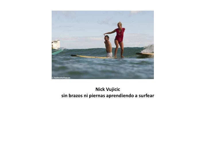 Nick Vujicic sin brazos ni piernas nadando