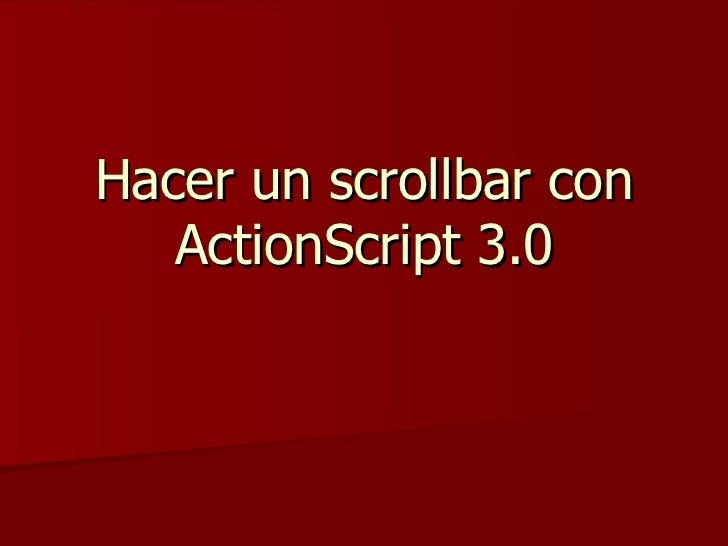 Hacer un scrollbar con ActionScript 3.0